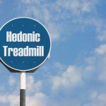 Apa Itu Hedonic Treadmill dan Bagaimana Cara Mengatasinya?
